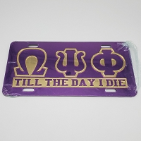 Omega Psi Phi  Mirrored License Plate Till The Day